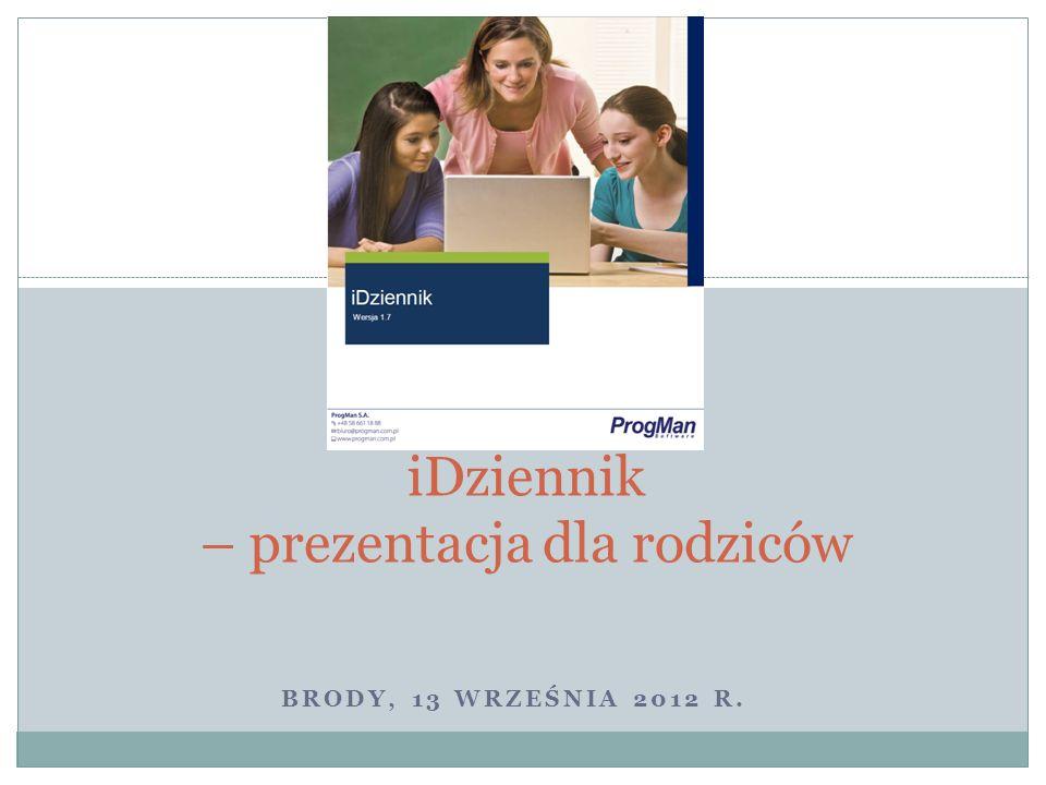 BRODY, 13 WRZEŚNIA 2012 R. iDziennik – prezentacja dla rodziców
