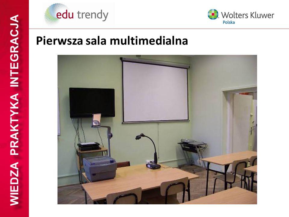 WIEDZA PRAKTYKA INTEGRACJA Pierwsza sala multimedialna