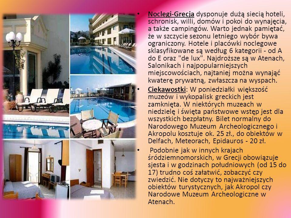 Noclegi-Grecja dysponuje dużą siecią hoteli, schronisk, willi, domów i pokoi do wynajęcia, a także campingów. Warto jednak pamiętać, że w szczycie sez