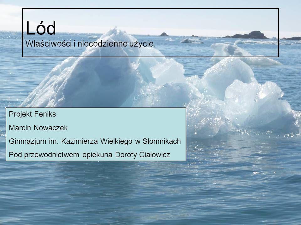 Lód co to jest .Lód to woda w stałym stanie skupienia.