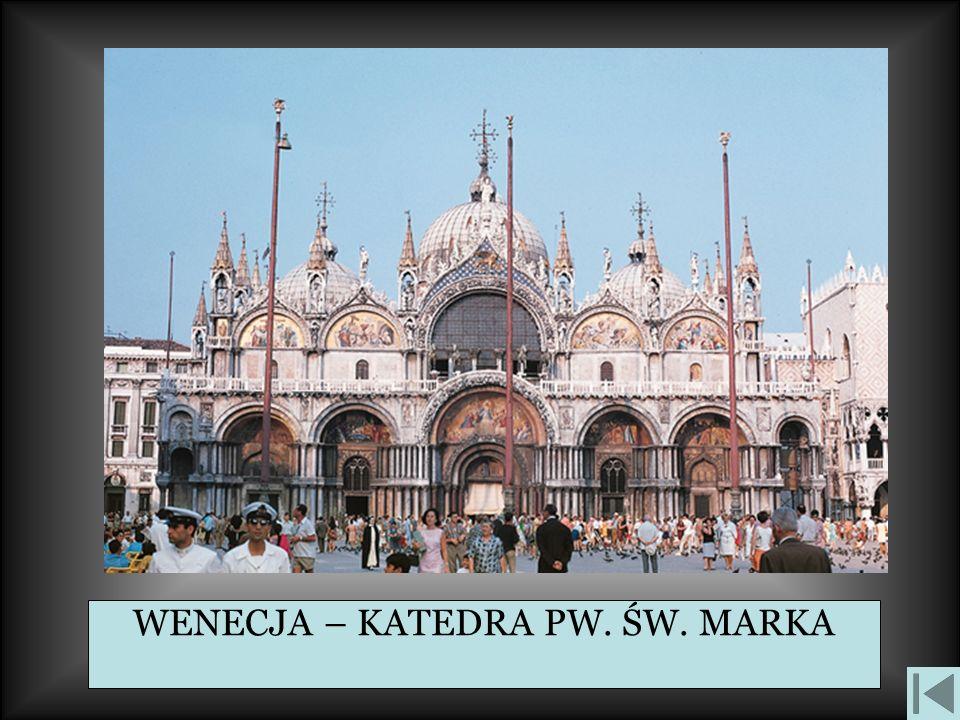 WENECJA – KATEDRA PW. ŚW. MARKA
