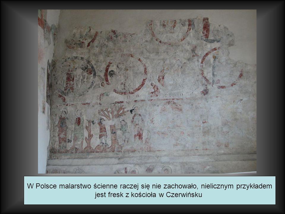W Polsce malarstwo ścienne raczej się nie zachowało, nielicznym przykładem jest fresk z kościoła w Czerwińsku