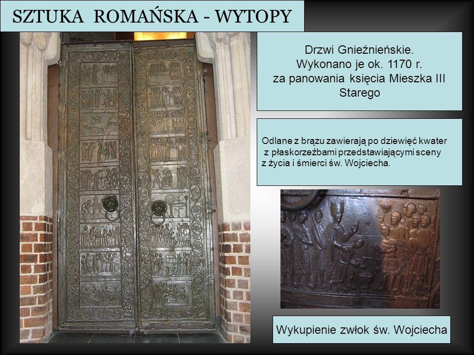 Drzwi Gnieźnieńskie. Wykonano je ok. 1170 r. za panowania księcia Mieszka III Starego Odlane z brązu zawierają po dziewięć kwater z płaskorzeźbami prz