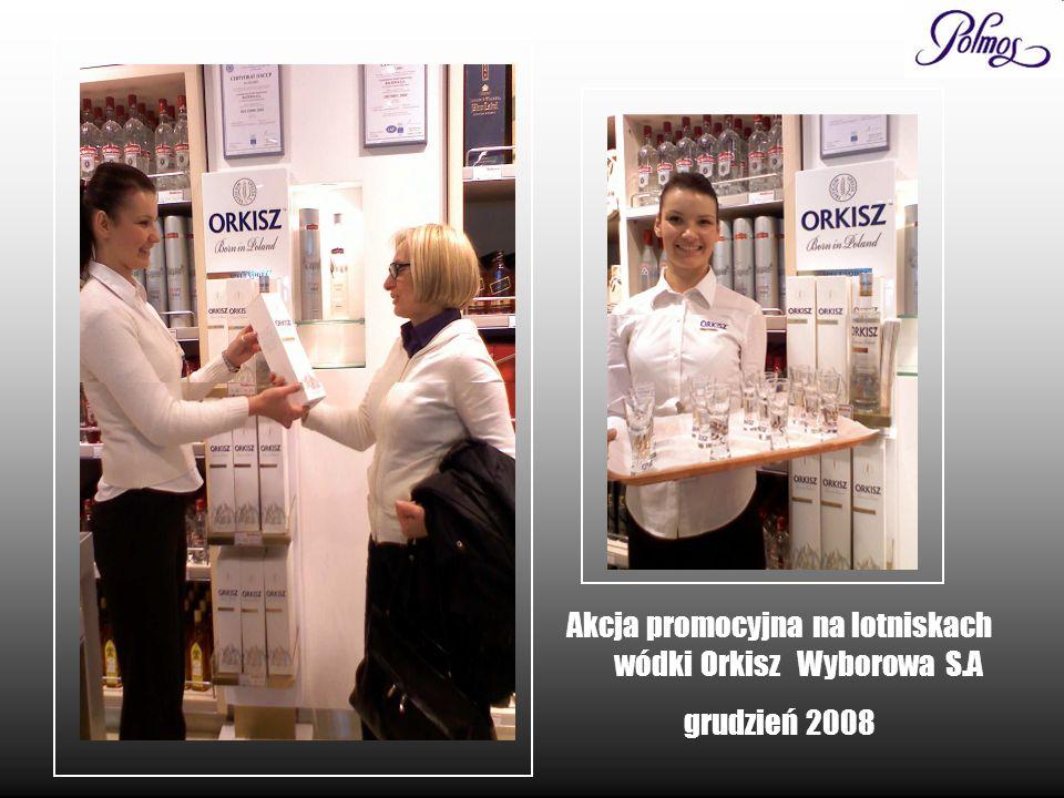 Akcja promocyjna na lotniskach wódki Orkisz Wyborowa S.A grudzień 2008