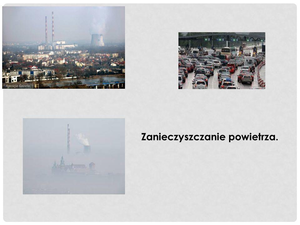 Zanieczyszczanie powietrza.