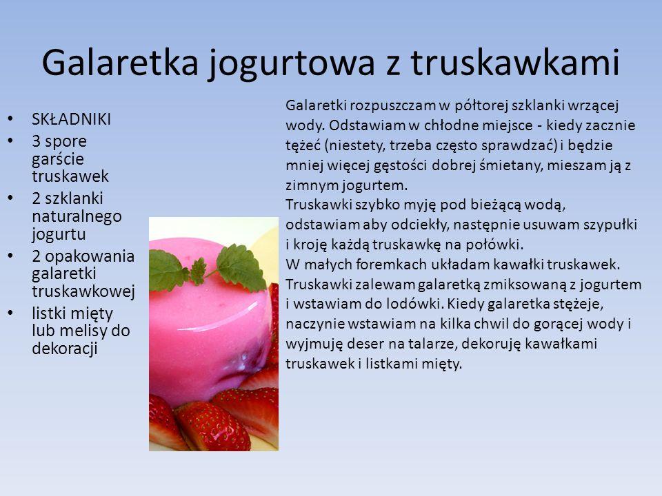 Galaretka jogurtowa z truskawkami SKŁADNIKI 3 spore garście truskawek 2 szklanki naturalnego jogurtu 2 opakowania galaretki truskawkowej listki mięty