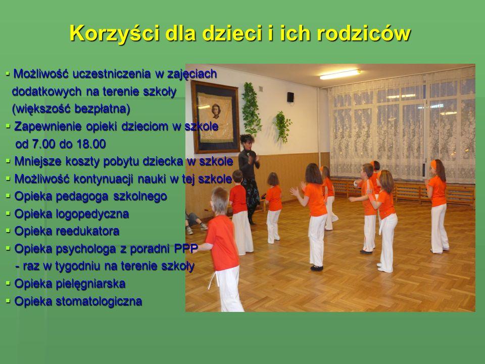 Korzyści dla dzieci i ich rodziców Korzyści dla dzieci i ich rodziców Możliwość uczestniczenia w zajęciach Możliwość uczestniczenia w zajęciach dodatk