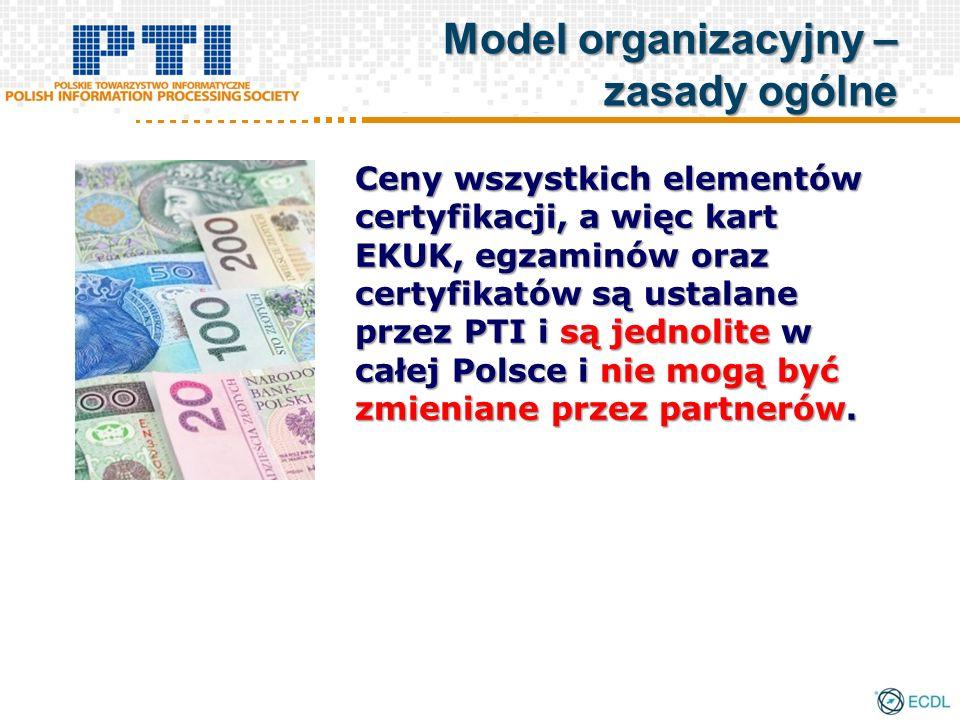 Ceny wszystkich elementów certyfikacji, a więc kart EKUK, egzaminów oraz certyfikatów są ustalane przez PTI i są jednolite w całej Polsce i nie mogą być zmieniane przez partnerów.