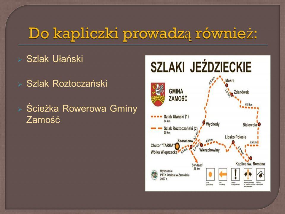 Szlak Ułański Szlak Roztoczański Ścieżka Rowerowa Gminy Zamość