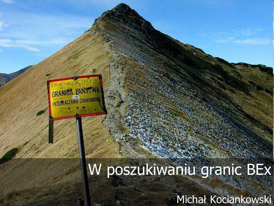 W poszukiwaniu granic BEx Michał Kociankowski
