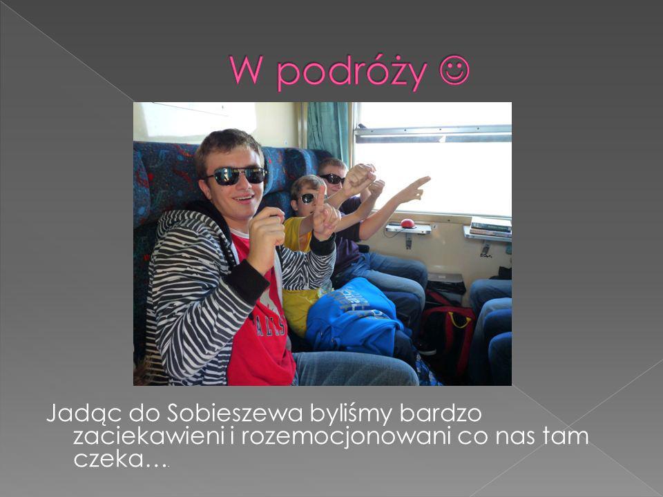 Jadąc do Sobieszewa byliśmy bardzo zaciekawieni i rozemocjonowani co nas tam czeka….