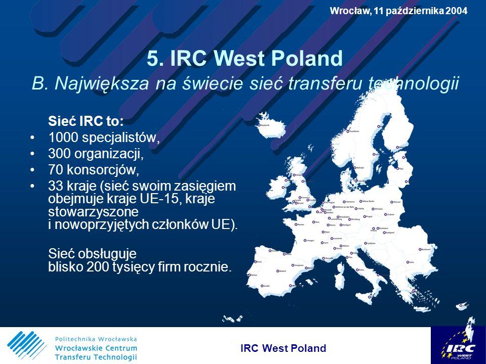 IRC West Poland Wrocław, 11 października 2004 5. IRC West Poland B.