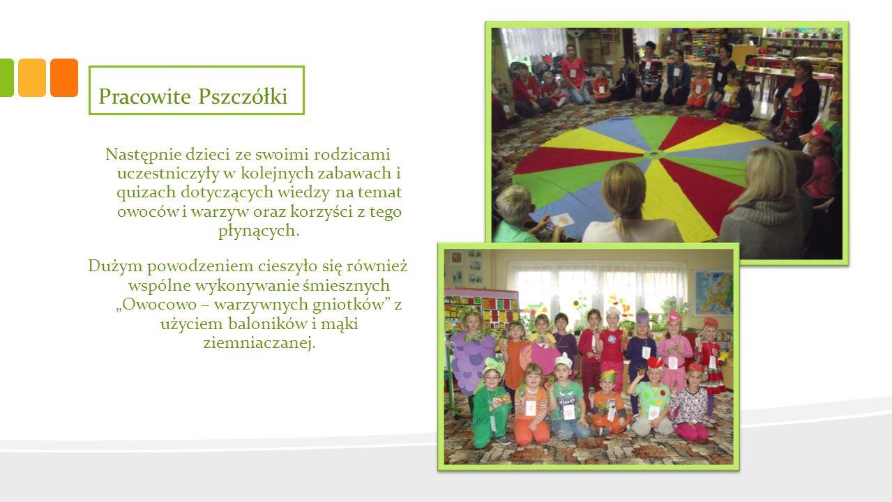 Następnie dzieci ze swoimi rodzicami uczestniczyły w kolejnych zabawach i quizach dotyczących wiedzy na temat owoców i warzyw oraz korzyści z tego pły