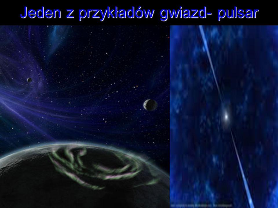 Jeden z przykładów gwiazd- pulsar