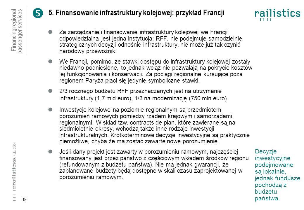 Financing regional passenger services 20. Feb. 2004 © 18 5.