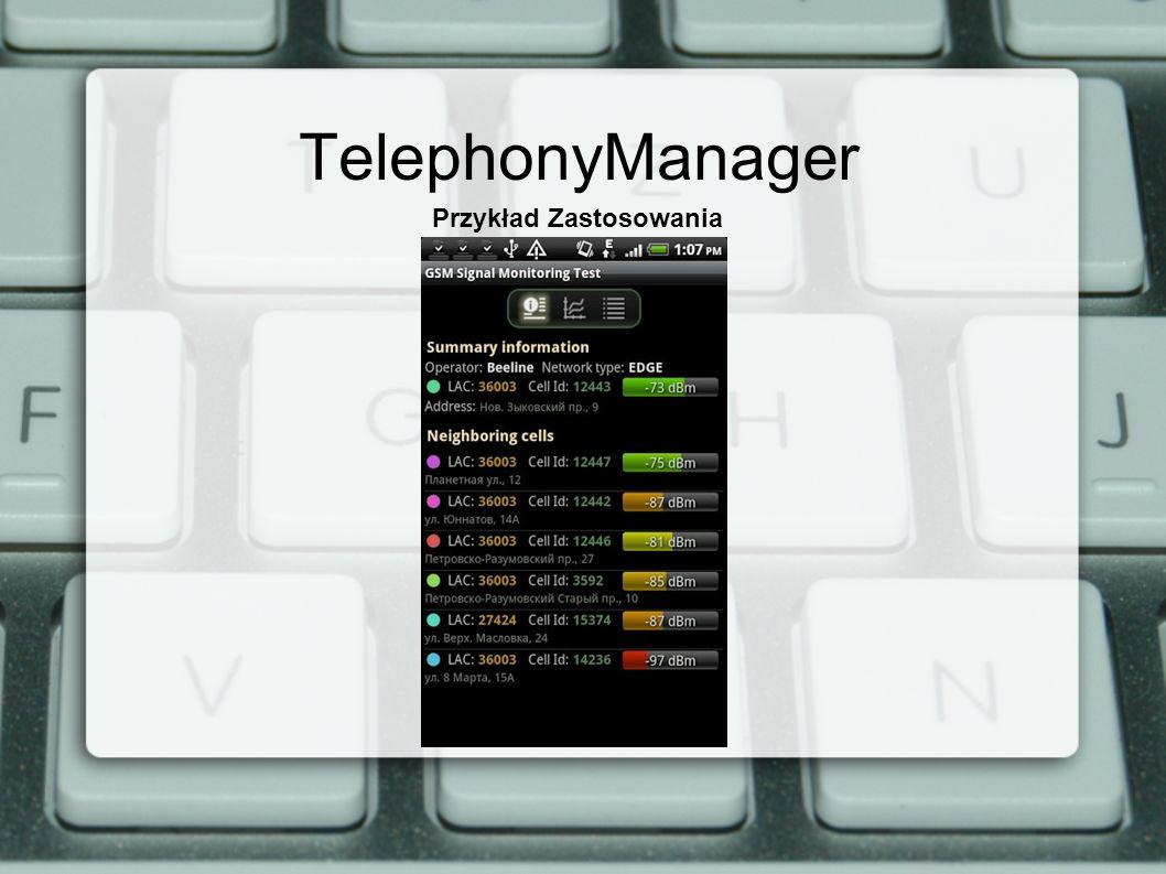 TelephonyManager Przykład Zastosowania
