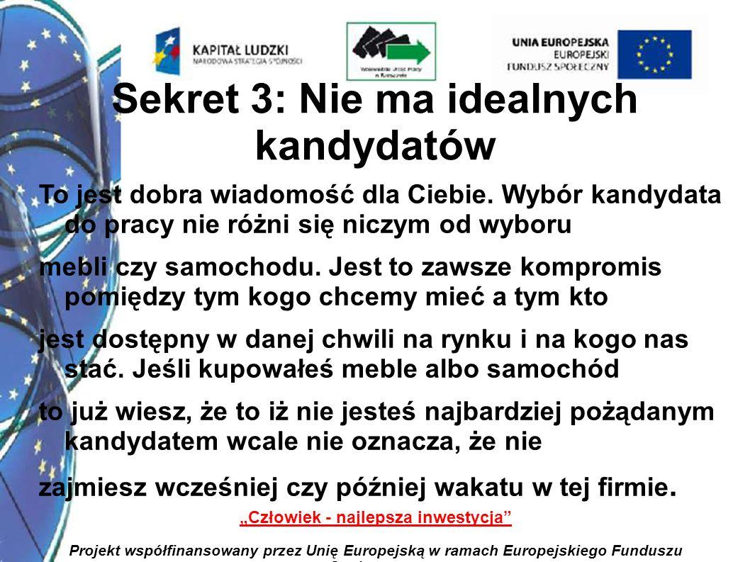 26 Człowiek - najlepsza inwestycja Projekt współfinansowany przez Unię Europejską w ramach Europejskiego Funduszu Społecznego Z raportu opublikowanego na łamach Harvard Business Review Polska wynika również, że nierówne szanse w walce o awans spowodowane są różnicą w jakości pomocy udzielanej pracownikom wyższego szczebla.