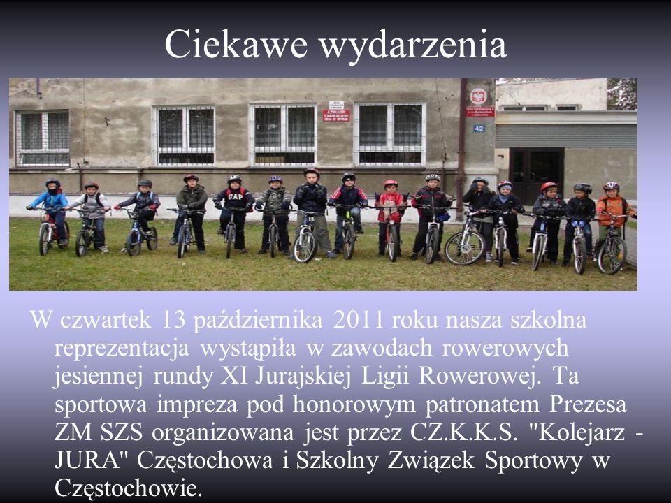Ciekawe wydarzenia W czwartek 13 października 2011 roku nasza szkolna reprezentacja wystąpiła w zawodach rowerowych jesiennej rundy XI Jurajskiej Ligi