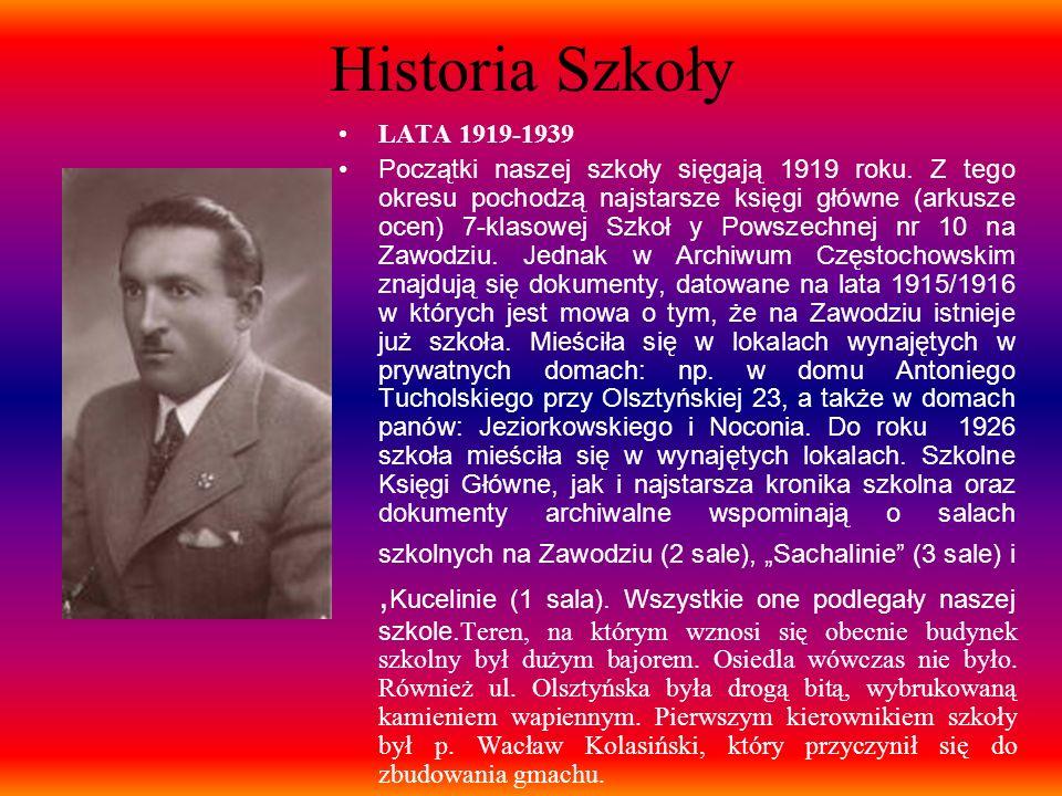 Historia Szkoły LATA 1919-1939 Początki naszej szkoły sięgają 1919 roku. Z tego okresu pochodzą najstarsze księgi główne (arkusze ocen) 7-klasowej Szk