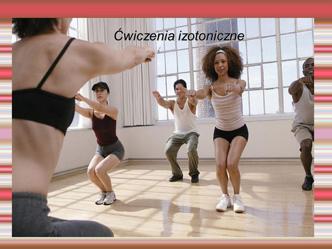 Ćwiczenia izotoniczne