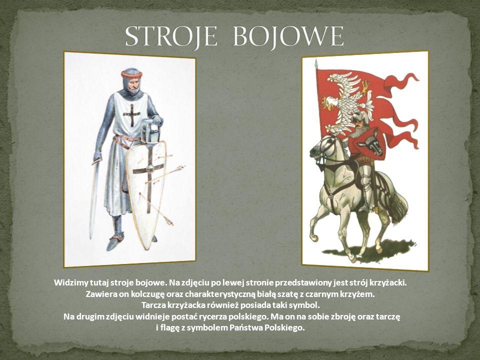 Widzimy tutaj stroje bojowe. Na zdjęciu po lewej stronie przedstawiony jest strój krzyżacki. Zawiera on kolczugę oraz charakterystyczną białą szatę z