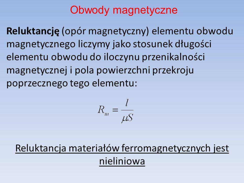 Reluktancję (opór magnetyczny) elementu obwodu magnetycznego liczymy jako stosunek długości elementu obwodu do iloczynu przenikalności magnetycznej i