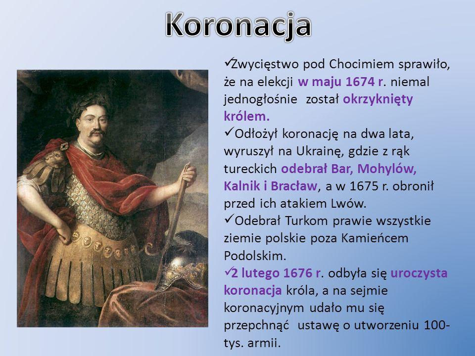 Zwycięstwo pod Chocimiem sprawiło, że na elekcji w maju 1674 r. niemal jednogłośnie został okrzyknięty królem. Odłożył koronację na dwa lata, wyruszył