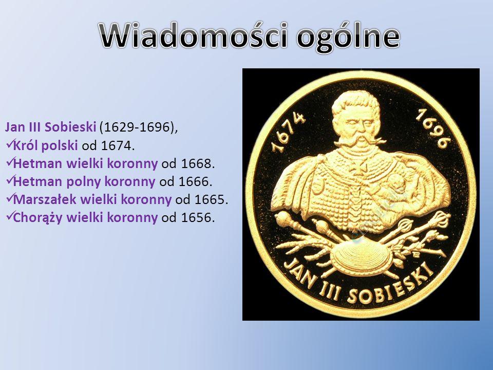 Jan III Sobieski (1629-1696), Król polski od 1674. Hetman wielki koronny od 1668. Hetman polny koronny od 1666. Marszałek wielki koronny od 1665. Chor