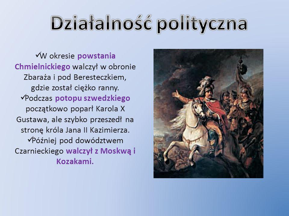 W okresie powstania Chmielnickiego walczył w obronie Zbaraża i pod Beresteczkiem, gdzie został ciężko ranny. Podczas potopu szwedzkiego początkowo pop