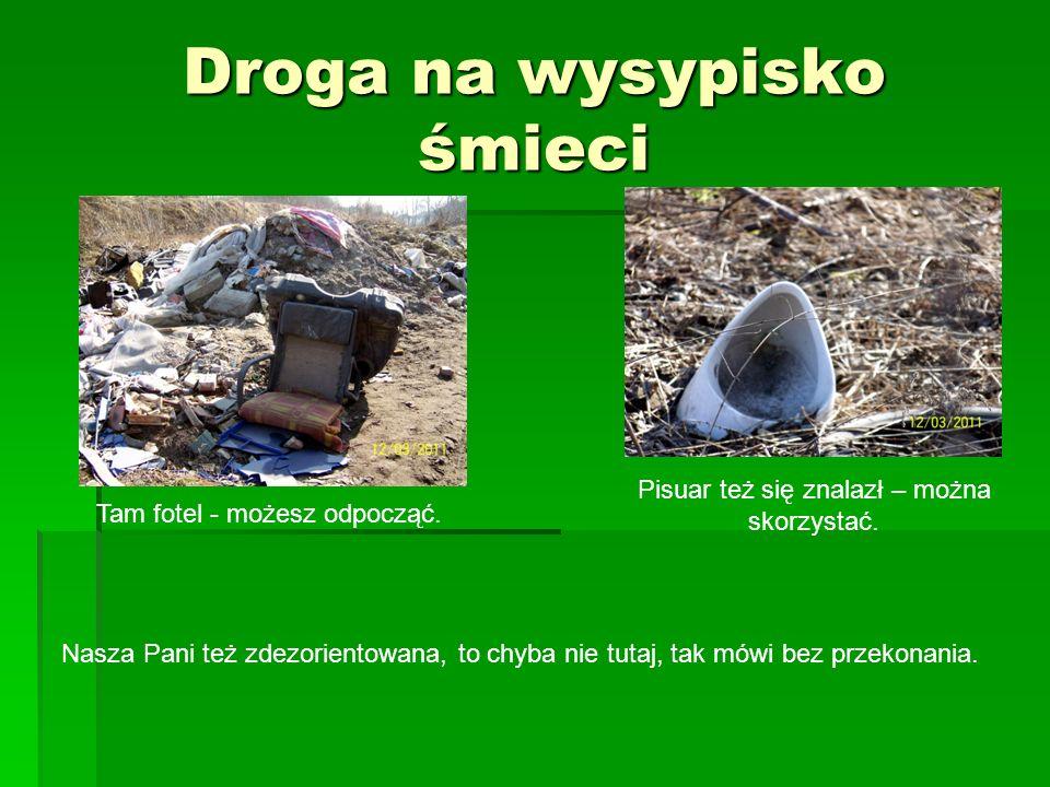 Droga na wysypisko śmieci A tymczasem Marta i Monika przygotowały plan wycieczki na Składowisko Odpadów Komunalnych w Świętochłowicach.