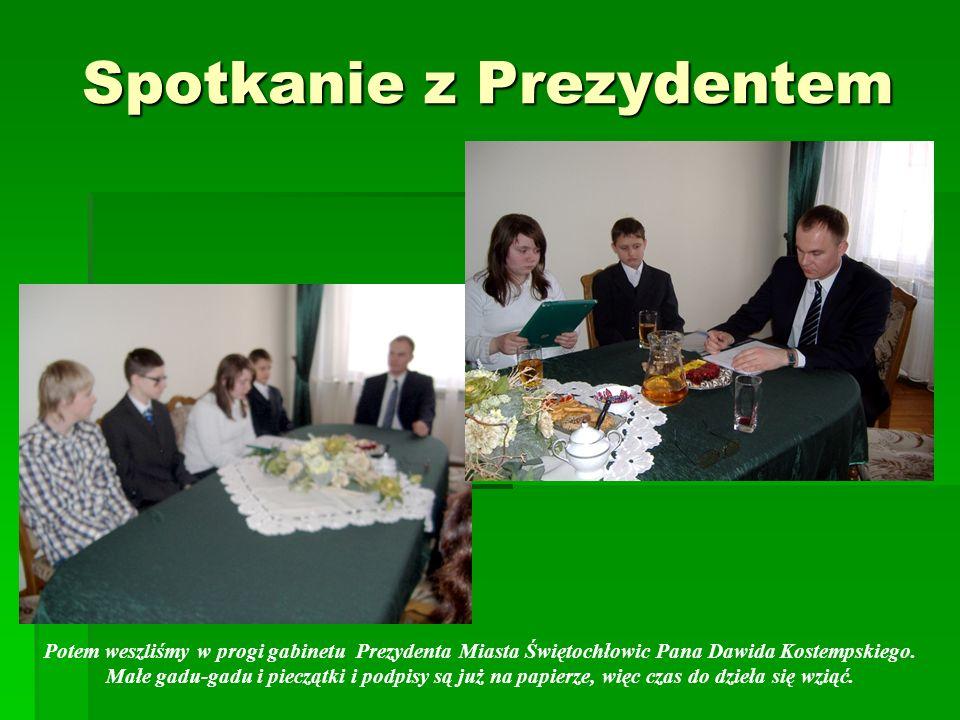 Spotkanie z Prezydentem Potem weszliśmy w progi gabinetu Prezydenta Miasta Świętochłowic Pana Dawida Kostempskiego.