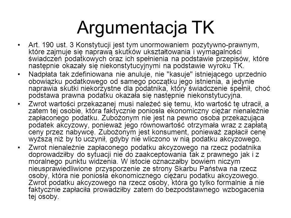 Argumentacja TK Art. 190 ust. 3 Konstytucji jest tym unormowaniem pozytywno-prawnym, które zajmuje się naprawą skutków ukształtowania i wymagalności ś