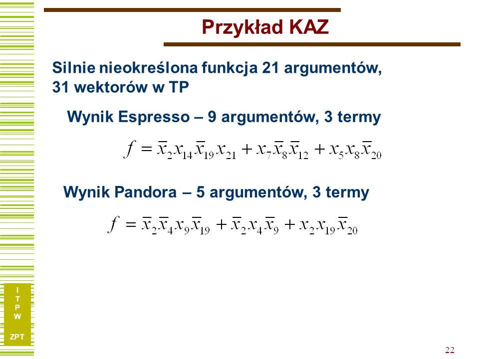 I T P W ZPT 21 Funkcja KAZ.type fr.i 21.o 1.p 31 100110010110011111101 1 111011111011110111100 1 001010101000111100000 1 001001101100110110001 1 10011