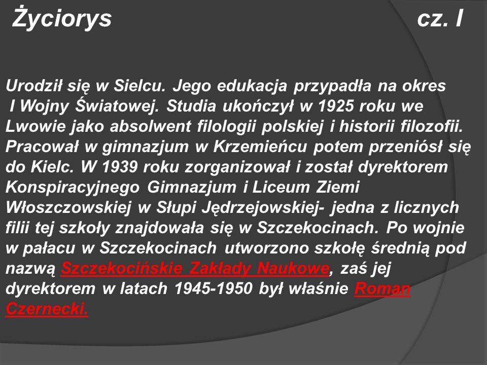 Życiorys cz. I Urodził się w Sielcu. Jego edukacja przypadła na okres I Wojny Światowej. Studia ukończył w 1925 roku we Lwowie jako absolwent filologi