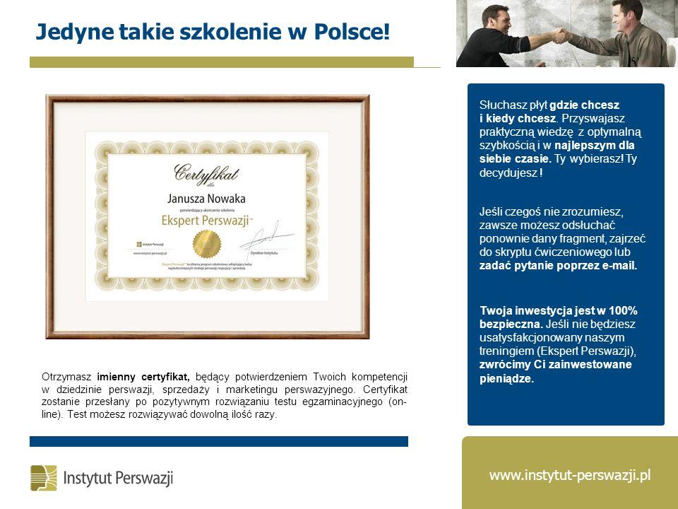 Otrzymasz imienny certyfikat, będący potwierdzeniem Twoich kompetencji w dziedzinie perswazji, sprzedaży i marketingu perswazyjnego. Certyfikat zostan
