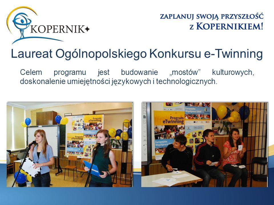 Celem programu jest budowanie mostów kulturowych, doskonalenie umiejętności językowych i technologicznych. Laureat Ogólnopolskiego Konkursu e-Twinning