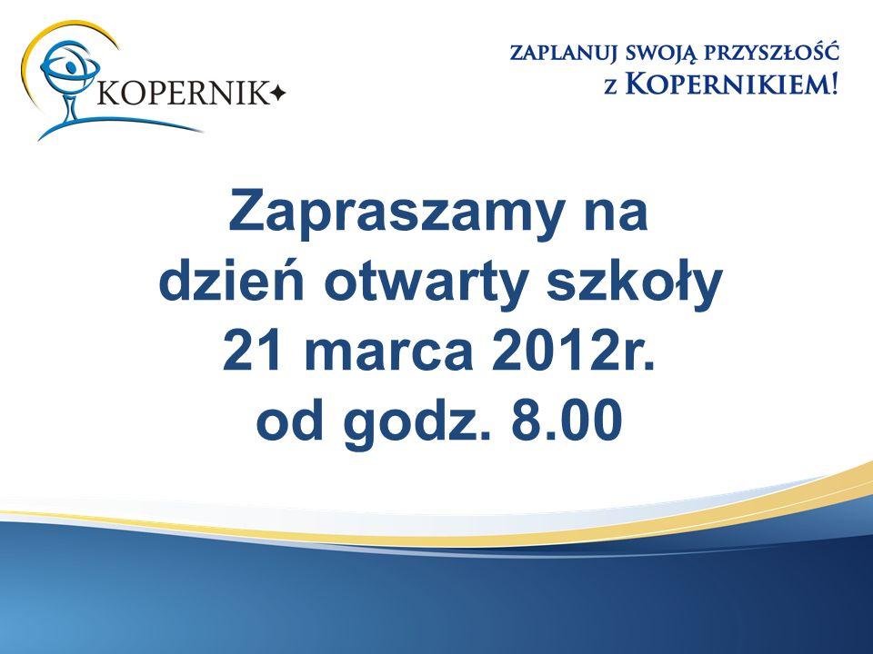 Zapraszamy na dzień otwarty szkoły 21 marca 2012r. od godz. 8.00