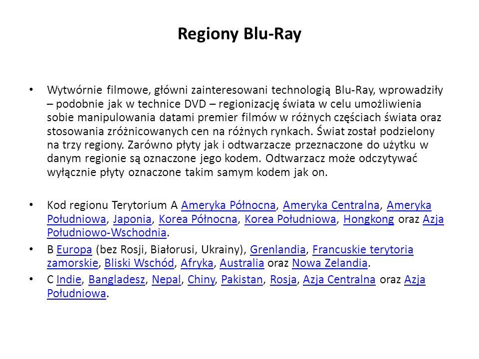 Regiony Blu-Ray Wytwórnie filmowe, główni zainteresowani technologią Blu-Ray, wprowadziły – podobnie jak w technice DVD – regionizację świata w celu umożliwienia sobie manipulowania datami premier filmów w różnych częściach świata oraz stosowania zróżnicowanych cen na różnych rynkach.