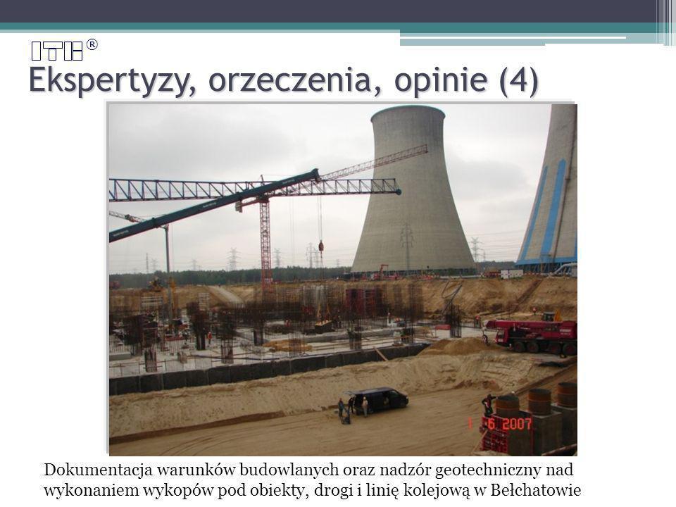 ® Ekspertyzy, orzeczenia, opinie (4) Dokumentacja warunków budowlanych oraz nadzór geotechniczny nad wykonaniem wykopów pod obiekty, drogi i linię kolejową w Bełchatowie