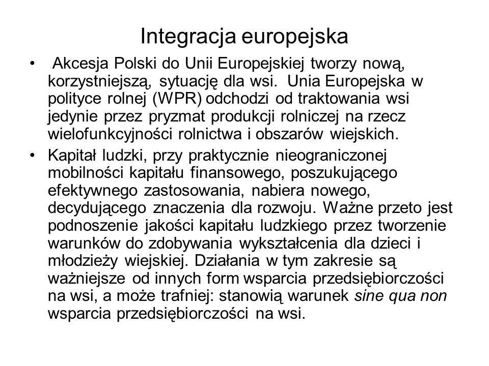 Integracja europejska Akcesja Polski do Unii Europejskiej tworzy nową, korzystniejszą, sytuację dla wsi. Unia Europejska w polityce rolnej (WPR) odcho