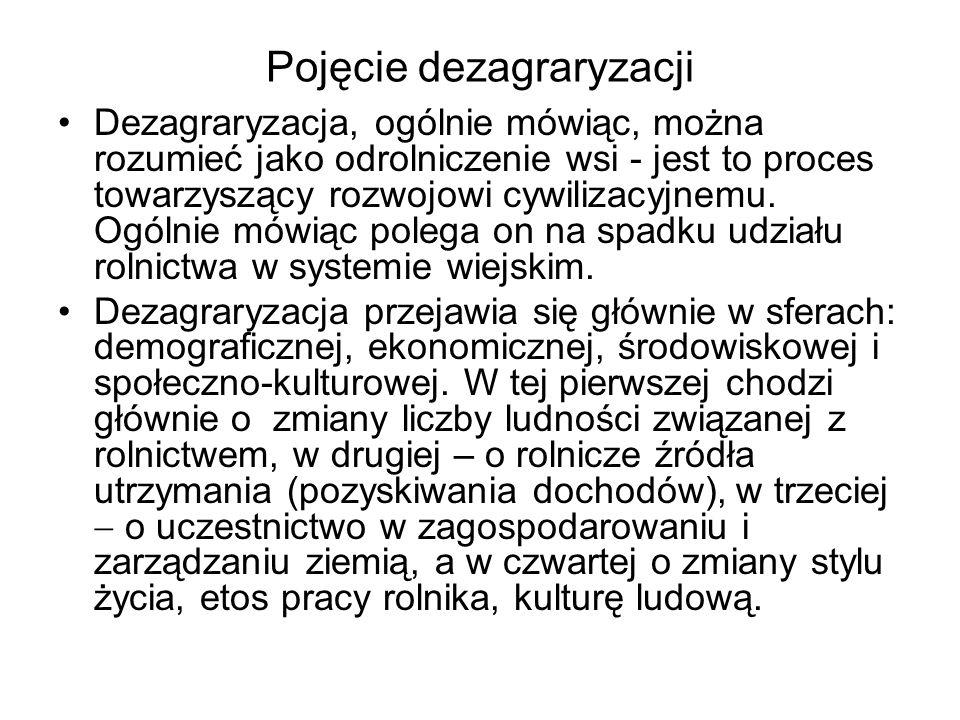 Zakończenie - wnioski Przemiany struktury społecznej wsi: 1) malejąca grupa rolników, tj.