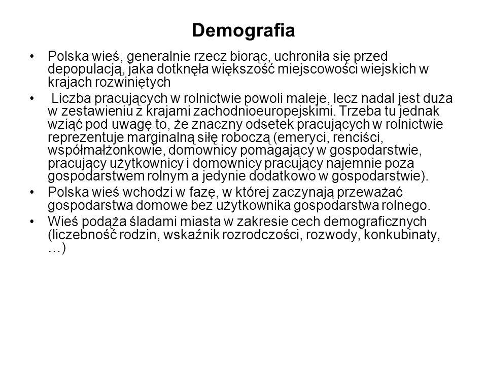 Demografia Polska wieś, generalnie rzecz biorąc, uchroniła się przed depopulacją, jaka dotknęła większość miejscowości wiejskich w krajach rozwiniętyc