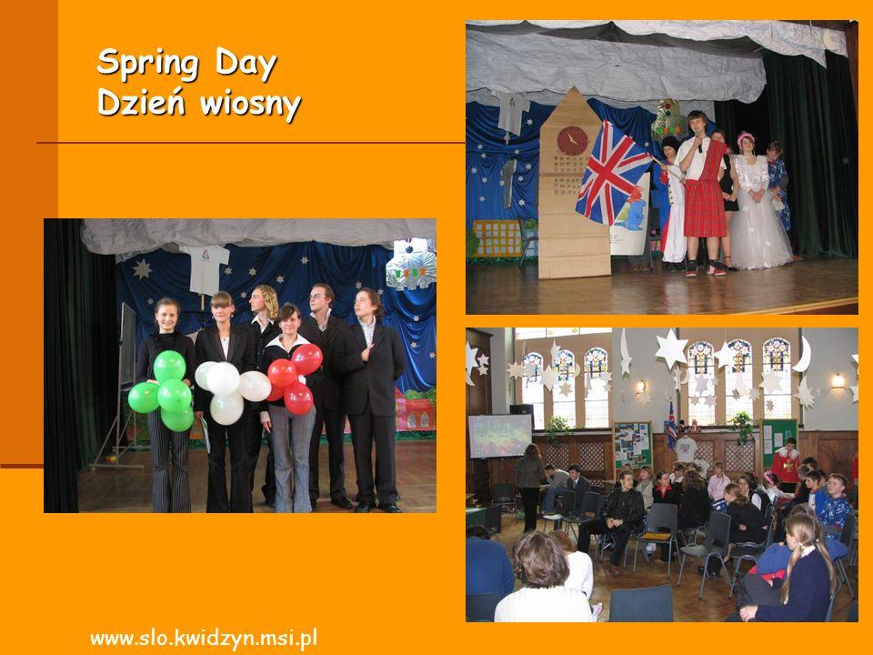 Spring Day Dzień wiosny www.slo.kwidzyn.msi.pl