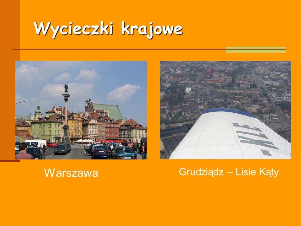 Wycieczki krajowe Warszawa Grudziądz – Lisie Kąty