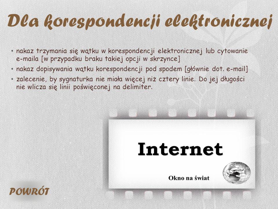 Dla korespondencji elektronicznej nakaz trzymania się wątku w korespondencji elektronicznej lub cytowanie e-maila [w przypadku braku takiej opcji w sk