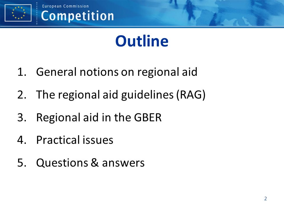 1. General notions on regional aid 3