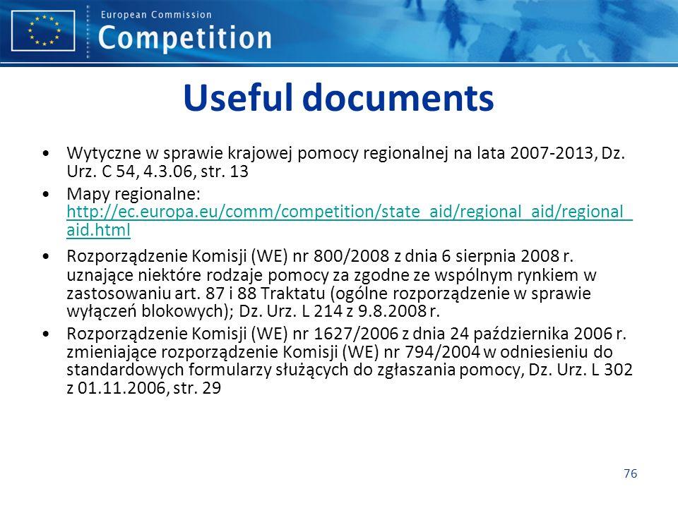 Useful documents Wytyczne w sprawie krajowej pomocy regionalnej na lata 2007-2013, Dz.