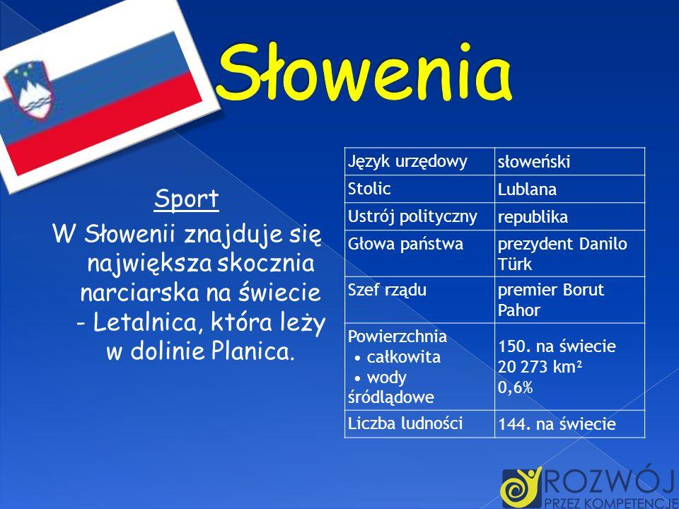 Sport W Słowenii znajduje się największa skocznia narciarska na świecie - Letalnica, która leży w dolinie Planica. Język urzędowy słoweński Stolic Lub