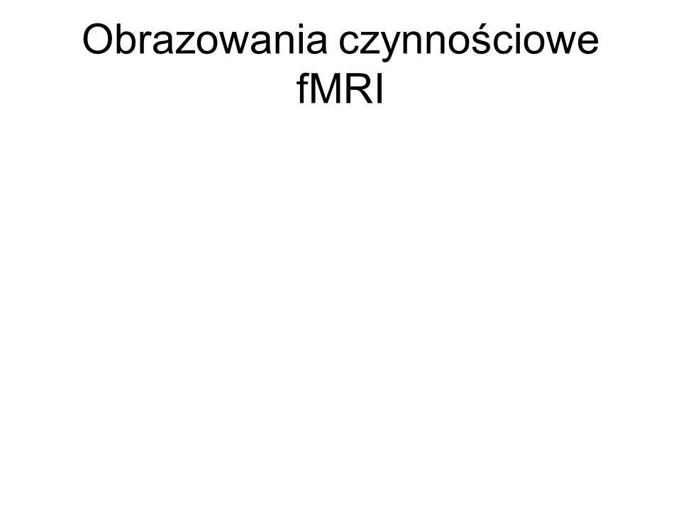 Obrazowania czynnościowe fMRI
