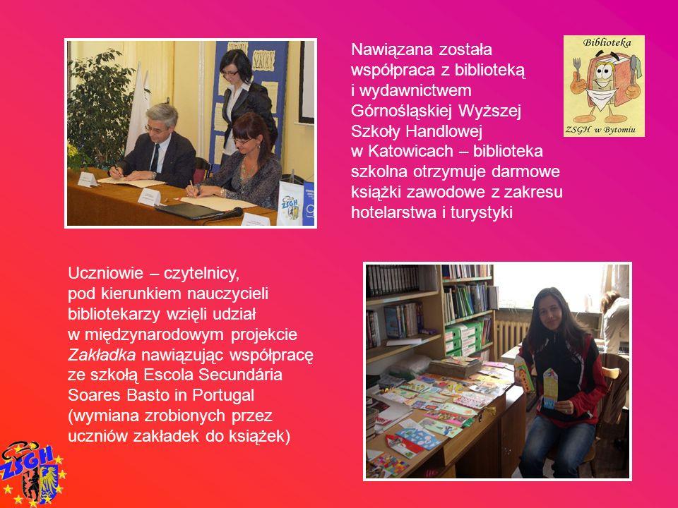 Nawiązana została współpraca z biblioteką i wydawnictwem Górnośląskiej Wyższej Szkoły Handlowej w Katowicach – biblioteka szkolna otrzymuje darmowe ks